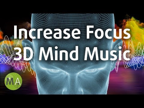 Increase Focus Study Music, Focuses Attention in Front of You, 3D Mind Music ✪995