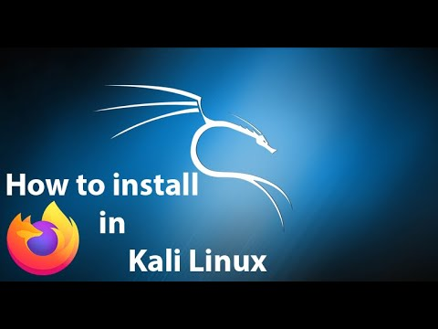 How To Install Firefox In Kali Linux