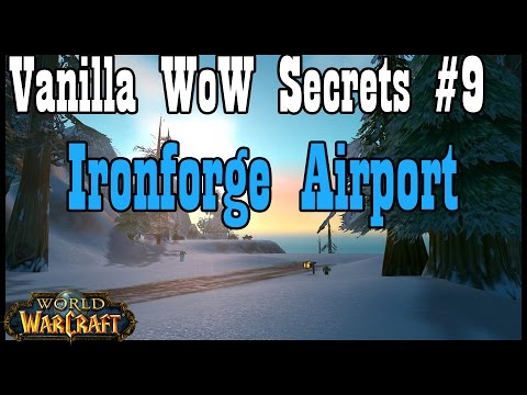 Vanilla WoW Secrets #9: Ironforge Airport (World of Warcraft)