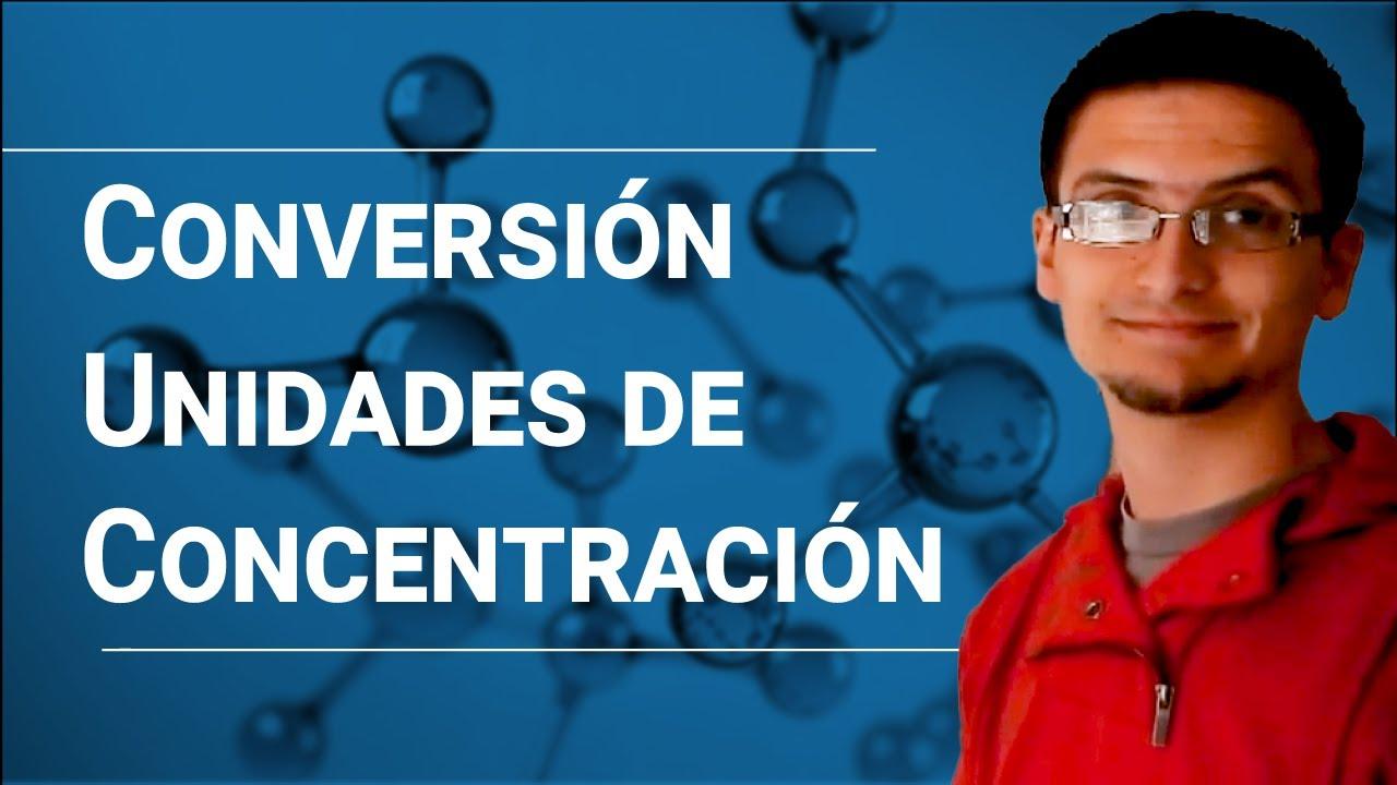 Convertir entre  unidades de concentración.(M,m,%(m/m), X)