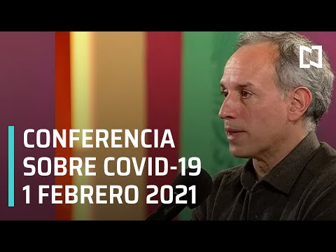 Conferencia Covid-19 en México - 1 febrero 2021