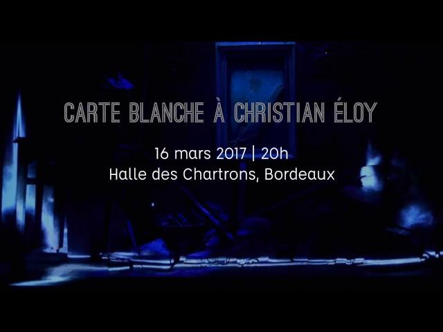 Carte blanche à Christian Eloy