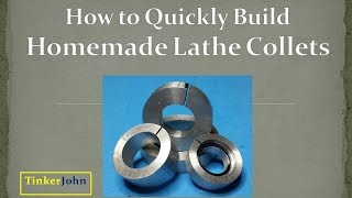 How to Make Homemade Lathe Collets - Easy & Accurate