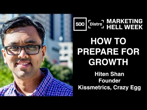 [500Distro] How to Prepare for Growth with Hiten Shah