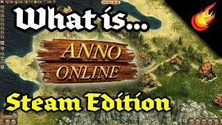 What is... Anno Online (Steam Edition)