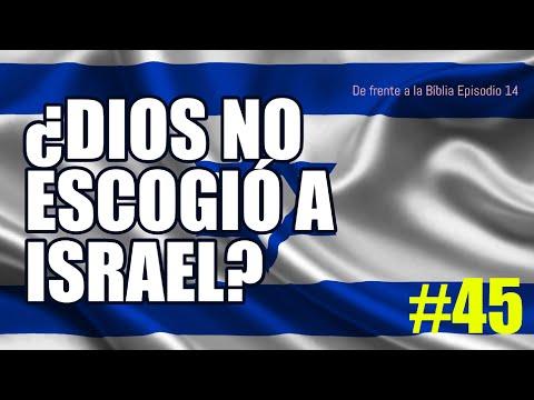 # 45 ¿POR QUÉ DIOS Escogió A ISRAEL?   ¿Que Dice La Biblia?   De Frente A La Biblia.