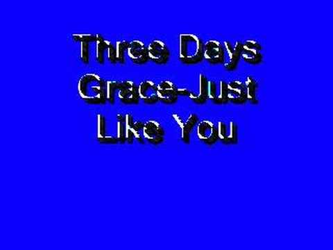 Three Days Grace-Just Like You