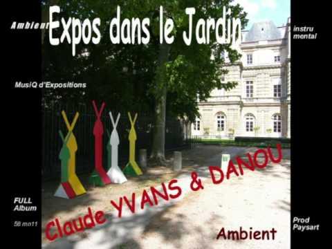 Claude Yvans&Danou/Expo dans le Jardin/full album