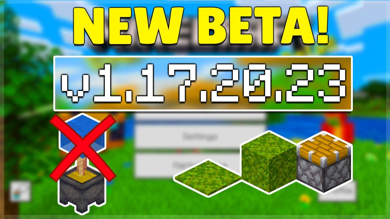 Download MCPE 1.17.20.23 BETA OP GLITCH PATCHED! Minecraft Pocket Edition Java Parity & Bug Fixes