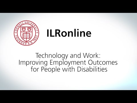 Technology and Work: Improving Employment Outcomes for People with Disabilities