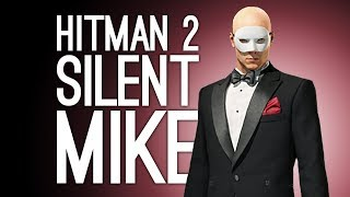 Hitman 2 Contract: SILENT MIKE! Explosive Speed Run 💥(Let