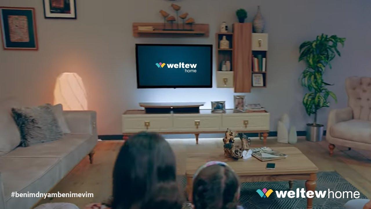 Weltew Home 2019 Reklamlari 2