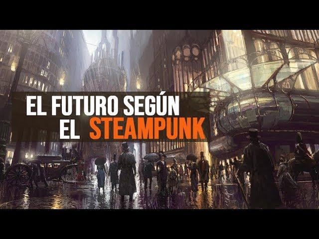 ¿Es el SteamPunk el estilo de retrofuturo que nos espera?