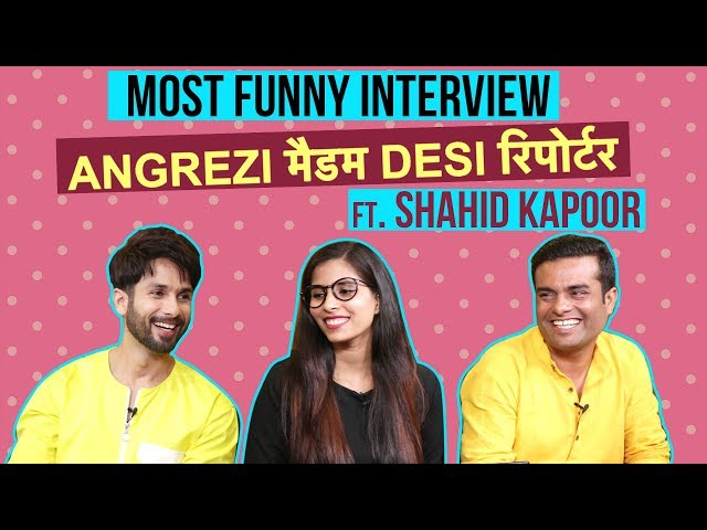 Kabir Singh: Shahid Kapoor's Funny Interview With Angrezi Madam Desi Reporter | Tera Ban Jaunga Song