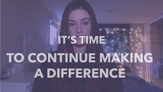 It's Time - To Continue Making a Difference