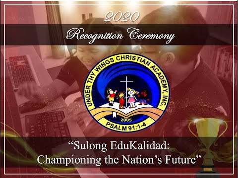 Under Thy Wings Christian Academy Inc. Recognition 2019-2020