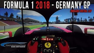 Formula 1 2018 Germany GP - Circuit de Hockenheim Onboard Virtual Lap