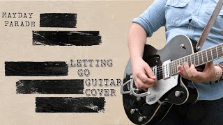 Mayday Parade - Letting Go - Guitar Cover