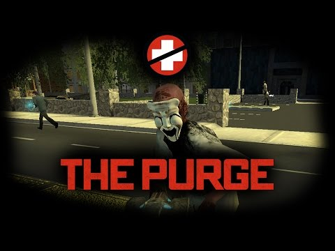 THE PURGE - Garry's Mod Multiplayer Gamemode  |HD 1080p|