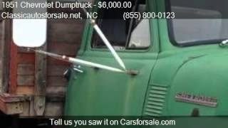 1951 Chevrolet Dumptruck  for sale in Nationwide, NC 27603 a #VNclassics