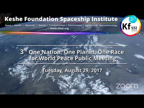 3rd One Nation, One Planet, One Race for World Peace Public Meeting Tuesday, Aug 22nd, 2017 4pm CEST