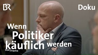 Korruption in der Kommunalpolitik | DokThema | Dokumentation | BR