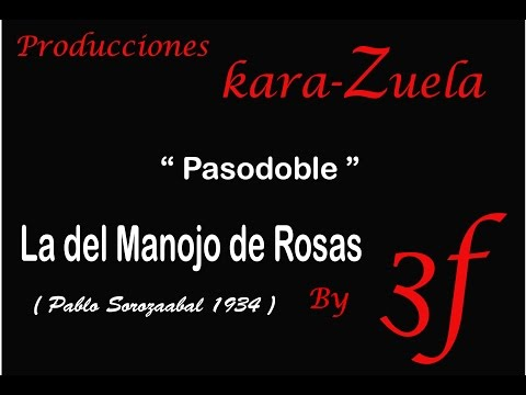 """Karaoke """"Pasodoble""""  ( La del Manojo de  Rosas)"""