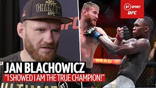 """I showed I am true champion!"" Jan Blachowicz on beating Israel Adesanya at UFC 259"