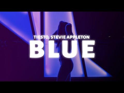 Tiësto - BLUE (Lyrics) Ft. Stevie Appleton