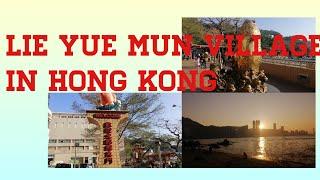 LIE YUE MUN VILLAGE IN HONG-KONG