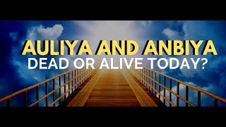 Discover Qur'an (2:154-156) (in Urdu) | Auliya and Anbiya - dead or alive today?