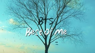 [FMV] BTS (방탄소년단) - Best Of Me (ft. The Chainsmkers)