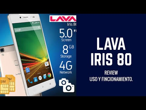 Review - LAVA Iris 80 Uso y funcionamiento