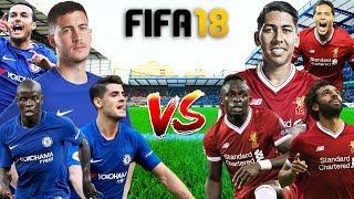 FIFA 18 | เชลซี VS ลิเวอร์พูล | หงส์แรงจริง...สิงห์แรงจัง + โคตรมันส์ !! 29/9/2018