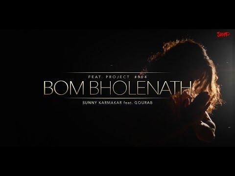 BOM BHOLENATH | Cover By Sunny Feat. Gourab