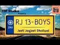 RJ13 Boys (New Punjabi Song 2017)