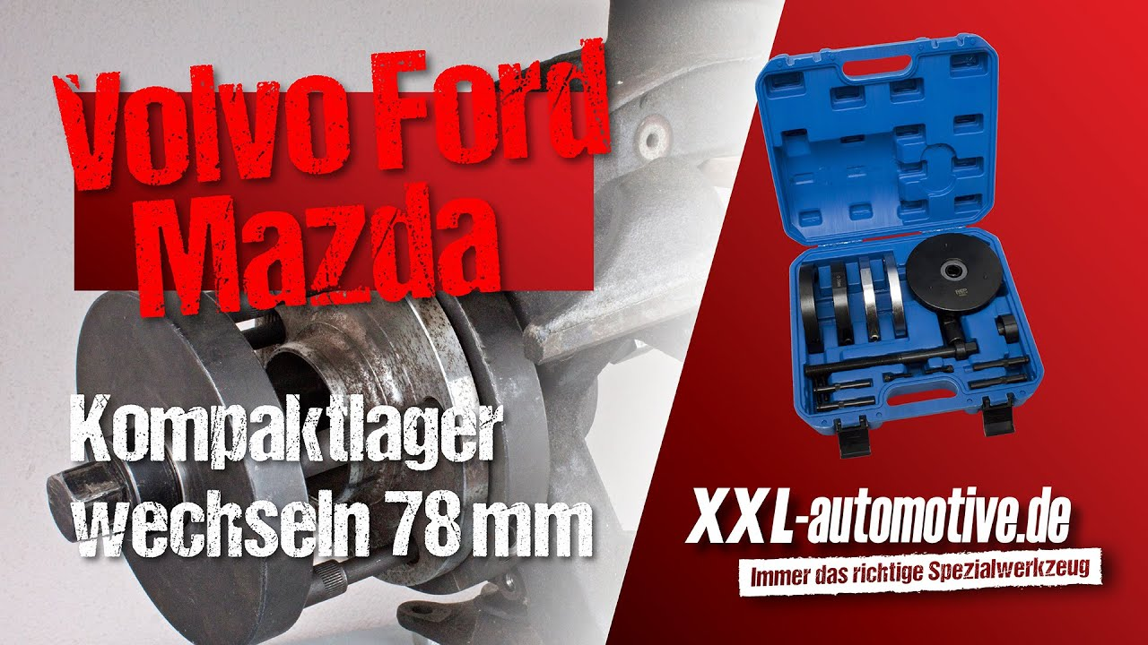 Kompaktradlager Volvo Ford Mazda Montage Und Demontage