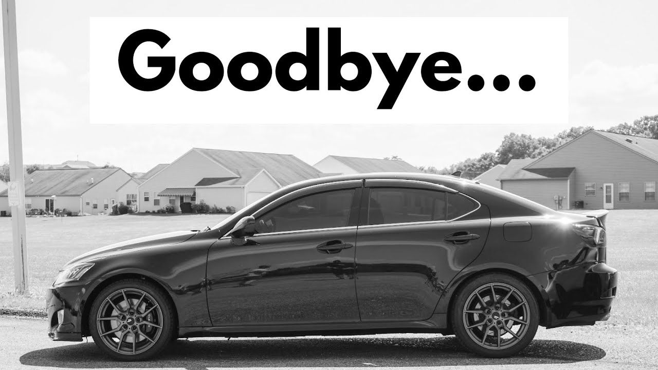 I Sold My Lexus IS 350 - The Last Drive