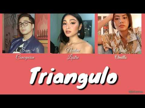 Triangulo - Nadine Lustre, Sam Concepcion & Nicole Omillo