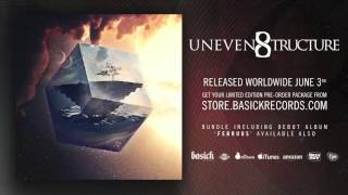 UNEVEN STRUCTURE - Delusions Of Grandeur (Official HD Audio - Basick Records)