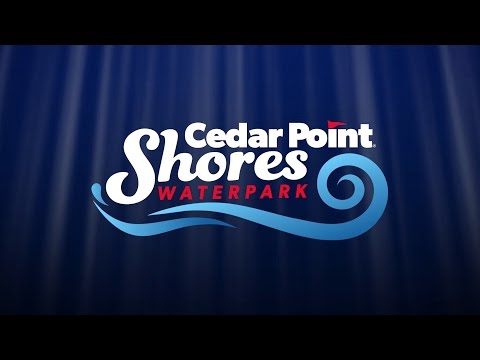 Cedar Point Shores Waterpark - Virtual Tour