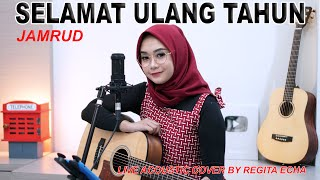 Download Lagu SELAMAT ULANG TAHUN - JAMRUD ( LIVE ACOUSTIC COVER BY REGITA ECHA ) mp3