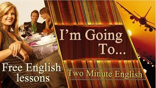 Simple English Lesson - Discussing Your Future Plans in English. Online English Classes