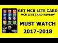 Get MCB Lite Card   MCB Lite Card Review   Hindi/Urdu 2017-2018