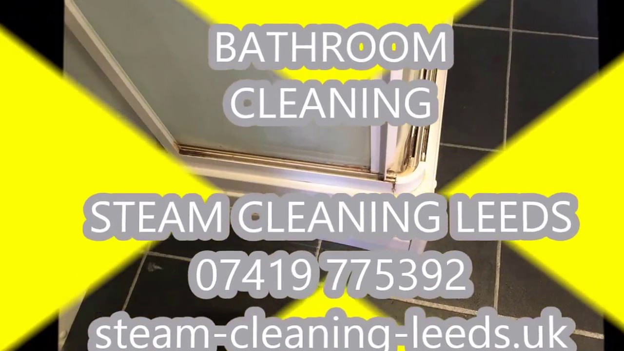 How to steam clean bathroom - How To Clean A Bathroom Home Cleaning Steam Cleaning Leeds