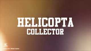 """Helicopta Collector""- Dj Kikfat feat Edalam & Willy William - (Son Officiel) [Just Winner]"