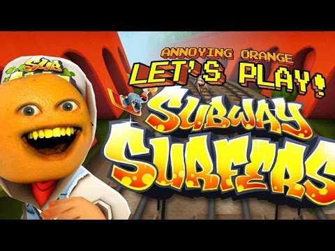 SUBWAY SURFER - w/ Annoying Orange