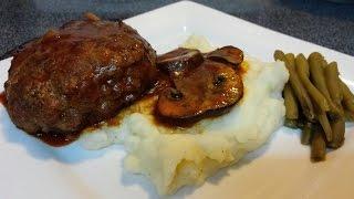 Homemade Salisbury Steak With Mushroom Gravy