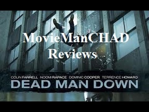 Dead Man Down (2013) movie review by MovieManCHAD