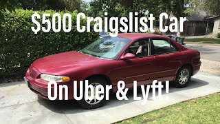Got My $500 Craigslist Car On Uber & Lyft - 2004 Buick Regal